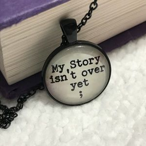 Jewelry - Necklace - My story isn't over yet - semicolon
